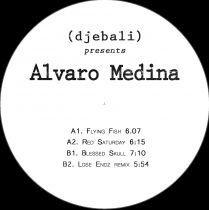 Alvaro Medina – EP (Lose Endz remix)
