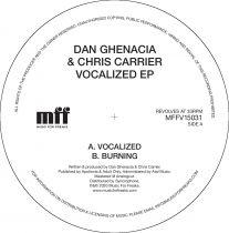 Dan Ghenacia & Chris Carrier - Vocalized EP