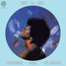 Hiroshi & Claudia - Six to Six