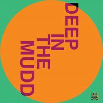 Henry Wu - Deep in the Mudd