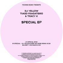 DJ Yellow,Tiago Fragateiro & Tracy K - Special EP