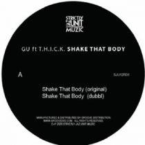 GU feat THICK - Shake That Body