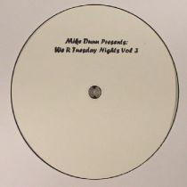 Mike Dunn - We R Tuesday Nights Vol 3