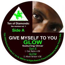 Glow feat. Omar (ft. Don-E & DJ Spinna remixes) - Ten of Diamonds: The Remixes vol. 1
