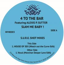 4 To The Bar feat. Alexis P. Sutter - Slam Me Baby!
