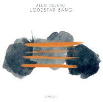 <a href=\'\'>Alexi Delano</a> - Lodestar Bang EP