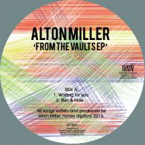<a href=\'\'>Alton Miller</a> - From The Vaults EP