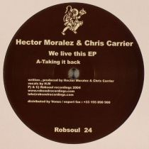 <a href=\'\'>Chris Carrier & Hector Moralez</a> - We Live This EP