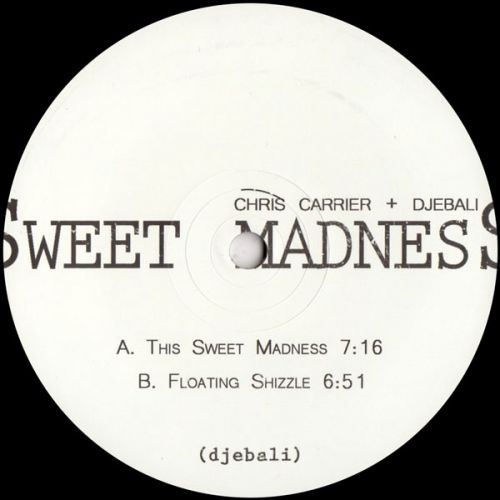 <a href=\'\'>Chris Carrier</a> & <a href=\'\'>Djebali</a> - Sweet Madness EP