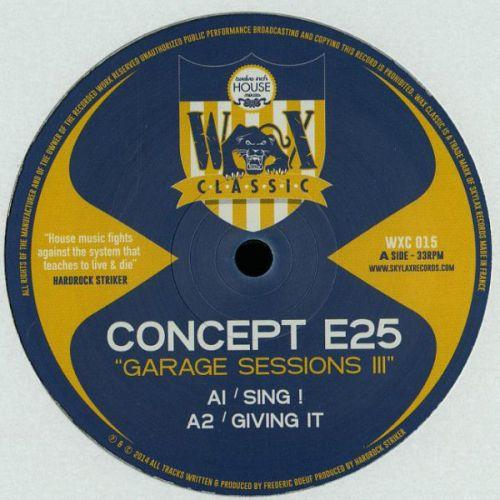 <a href=\'\'>Concept e25/a> - Garage Sessions III