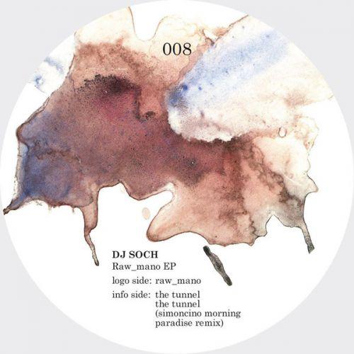 <a href=\'\'>DJ Soch</a> - Raw mano (Nick Simoncino remix)
