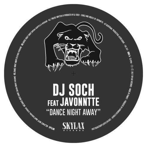 <a href=\'\'>DJ Soch</a> ft <a href=\'\'>Javonntte</a> - Dance Night Away