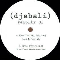 <a href=\'\'>Djebali</a> - Reworks 3 (<a href=\'\'>Livio & Roby</a> & <a href=\'\'>John Dimas</a> remixes)