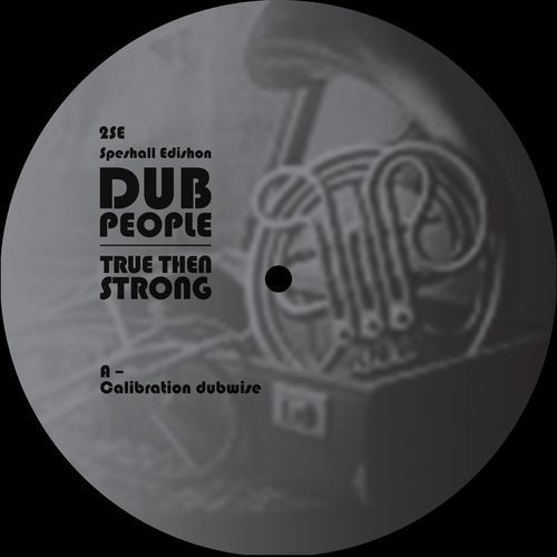 <a href=\'\'>Dub People</a> - True Then Strong EP