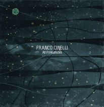 <a href=\'\'>Franco Cinelli</a> - All Frequencies LP