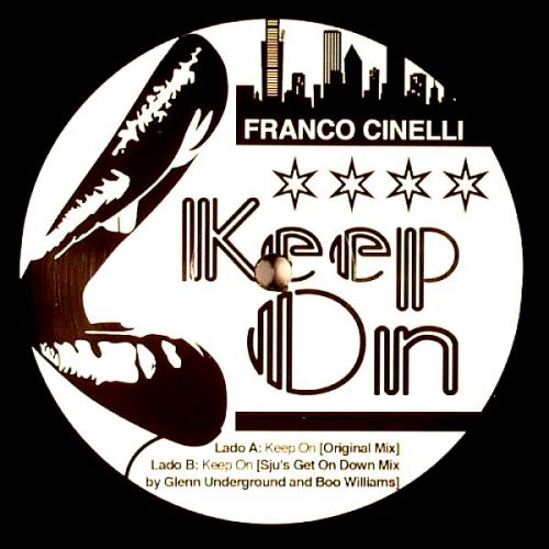 <a href=\'\'>Franco Cinelli</a> - Keep On! EP (<a href=\'\'>Glenn Underground</a> & <a href=\'\'>Boo Williams</a> remix)