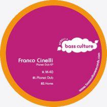 <a href=\'\'>Franco Cinelli</a> - Planet Dub EP