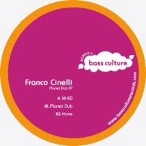 <a href=\'\'>Franco Cinelli</a> - Planet Dub EP