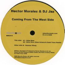 <a href=\'\'>Hector Moralez</a> & DJ Jaz - Coming From The West Side