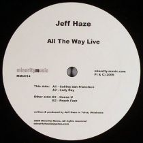 <a href=\'\'>Jeff Haze</a> - All The Way Live