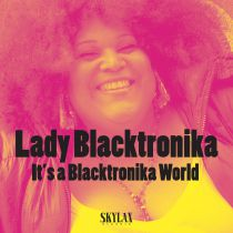<a href=\'\'>Lady Blacktronika</a> - It\'s Blaktronika World