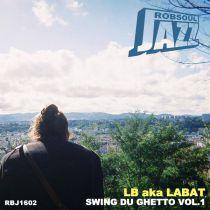 <a href=\'\'>LB Aka Labat</a> - Swing Du Ghetto Vol.1