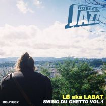 <a href=\'\'>LB Aka Labat</a> - Swing Du Ghetto Vol.1