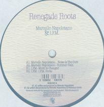 <a href=\'\'>Marcello Napoletano</a> & <a href=\'\'>I.F.M</a> - Renegade Roots EP