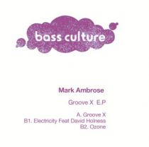 <a href=\'\'>Mark Ambrose</a> - Groove X EP