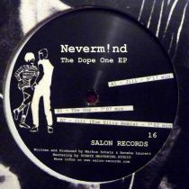 <a href=\'\'>Neverm!nd</a> - The Dope One EP