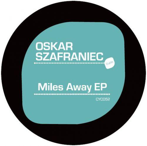<a href=\'\'>Oskar Szafraniec</a> - Miles Away EP