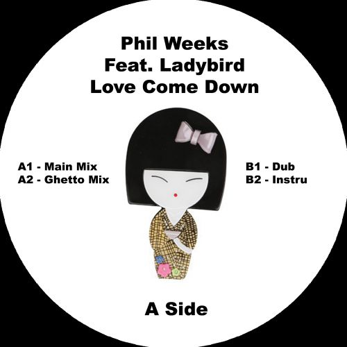 <a href=\'\'>Phil Weeks</a> Feat Ladybird - Love Come Down