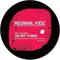 <a href=\'\'>Rednail Kidz</a> - Do My Thing (the remixes)