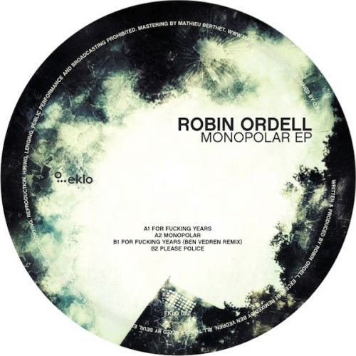 <a href=\'\'>Robin Ordel</a> - Monopolar EP (<a href=\'\'>Ben Vedren</a> remix)