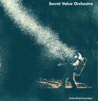 <a href=\'\'>Secret Value Orchestra</a> - Unidentified Flying Object LP