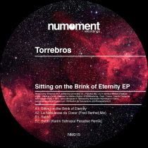 <a href=\'\'>Torre Bros</a> - Sitting On The Brink Of Eternity EP (remixes by Karim Sahraoui & Fred Berthet)