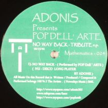 Adonis Presents Pop Dell Arte - No Way Back Tribute Ep