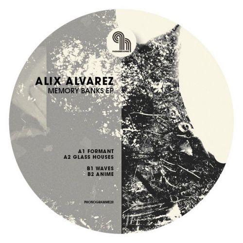 Alix Alvarez - Memory Banks EP