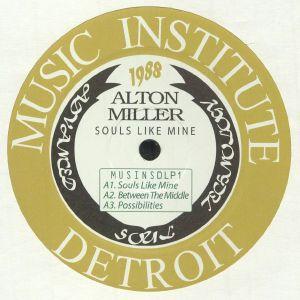 Alton Miller - Souls Like Mine