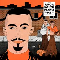Amor Satyr - Na Viela / Virar DJ
