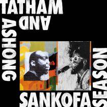 Andrew Ashong & Kaidi Tatham - Sankofa Season