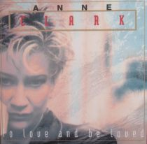 Anne Clark – To Love And Be Loved