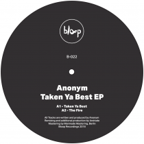 Anonym - Taken Ya Best EP