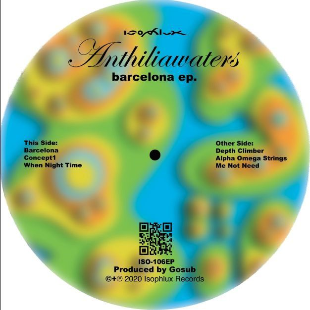 Anthiliawaters - Barcelona EP.