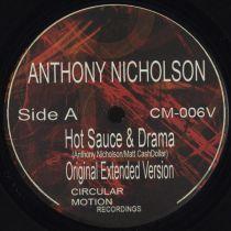 Anthony Nicholson - Hot Sauce + Drama
