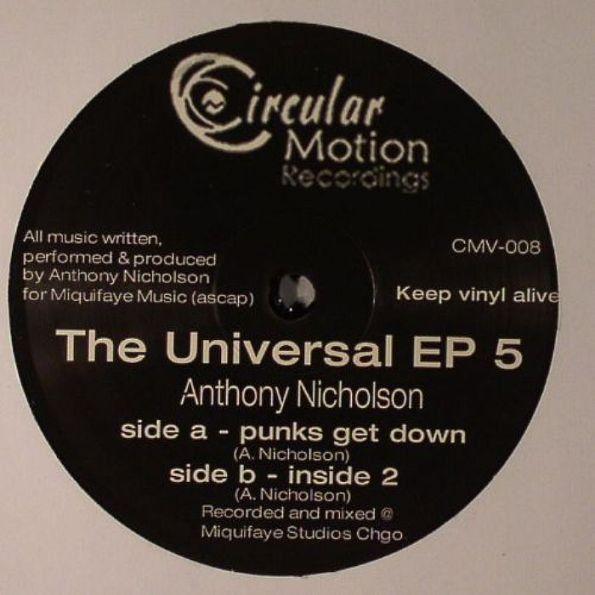 Anthony Nicholson - Universal EP. 5 12