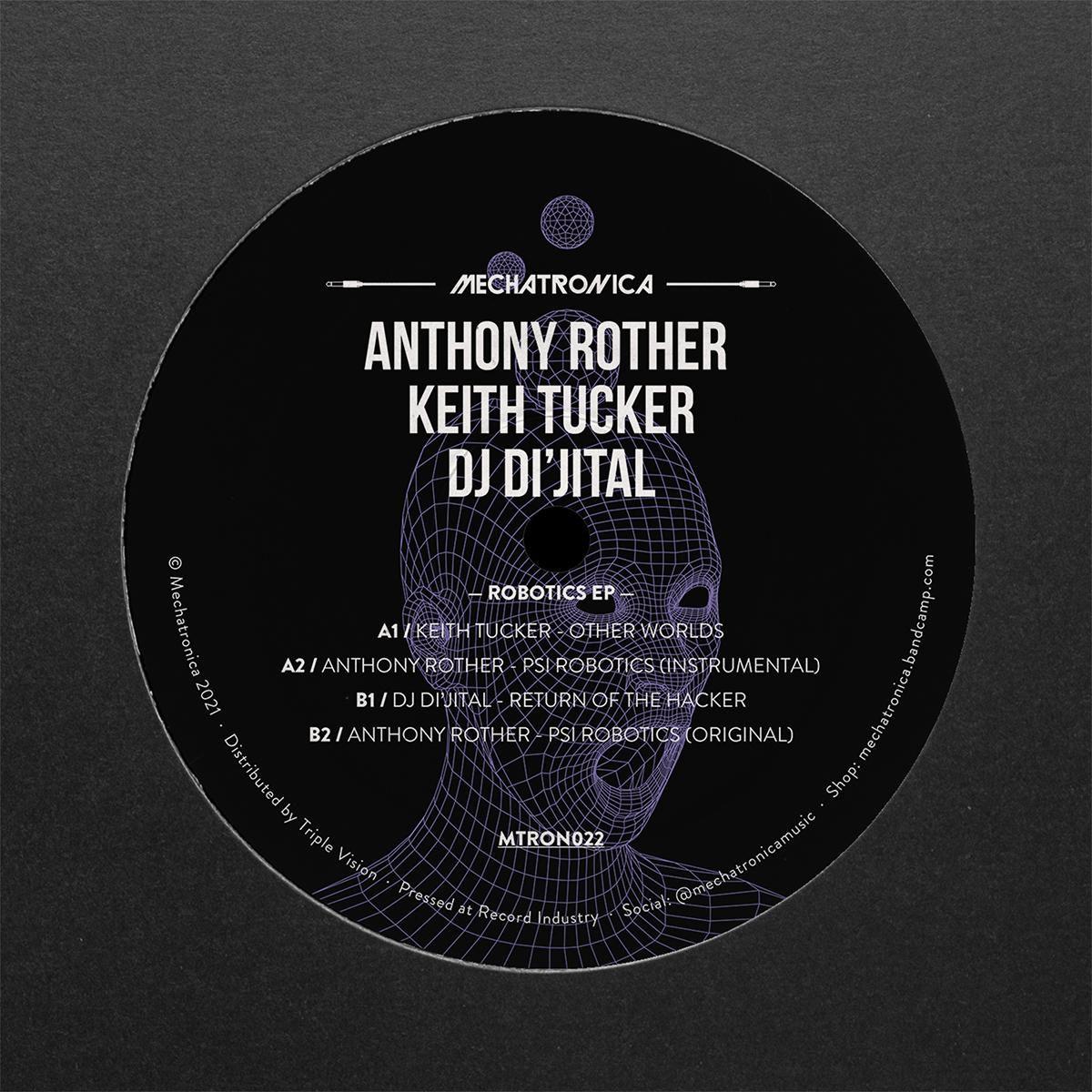 Anthony Rother / Keith Tucker / DJ Di\'jital - Robotics EP