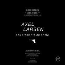 Axel Larsen - Les elements du crime
