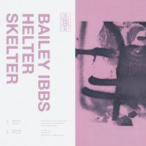 Bailey Ibbs - Helter Skelter