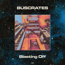 Buscrates - Blasting Off